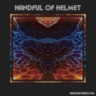 Handful Of Helmet - Handful Of Helmet (2021)