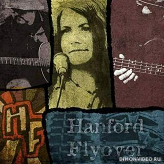 Hanford Flyover - Discography 2018-2021 (3 CD)
