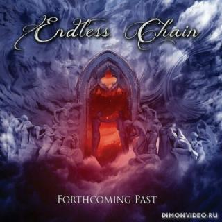 Endless Chain - Forthcoming Past (2021)