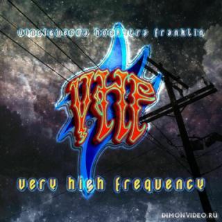 VHF - Very High Frequency (2021)