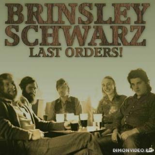 Brinsley Schwarz – Last Orders! (2021)