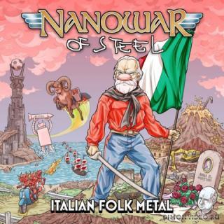 Nanowar of Steel - Italian Folk Metal (2021)