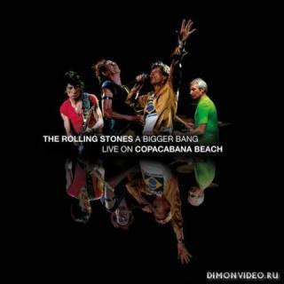 The Rolling Stones - A Bigger Bang Live on Copacabana Beach 2021 [Live album]