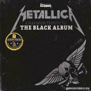 Various Artists - A Maximum Tribute to the Black Album (Metal Hammer Promo CD) (2021)