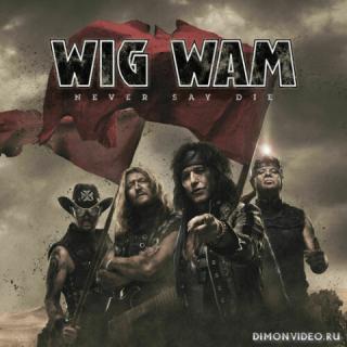 Wig Wam - Never Say Die (2021)