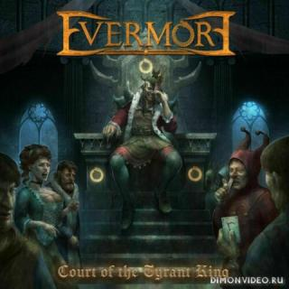 Evermore - Court of the Tyrant King (2021)