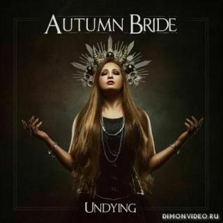 Autumn Bride - Undying (2021)
