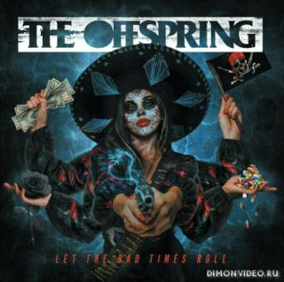 The Offspring - Let The Bad Times Roll (Japanese Edition)