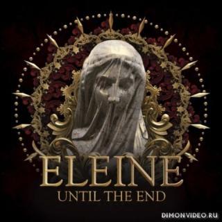 Eleine - Until the End (2018)