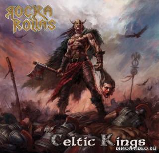 Rocka Rollas - Celtic Kings (2018)