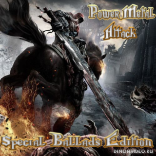 Various Artists - Power Metal Attack: Special Ballads Edition (2CD) (2018)
