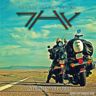 Seven Hard Years (7HY) - Stories We Tell (2016)