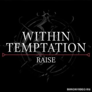 Within Temptation - Raise (Single) (2018)
