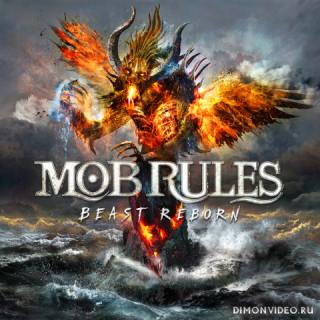 Mob Rules - Beast Reborn (Limited Edition) (2018)
