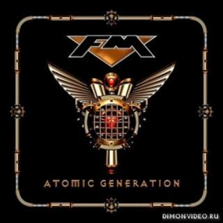 FM - Atomic Generation (2018)