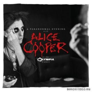 Alice Cooper - A Paranormal Evening at the Olympia Paris (Live) (2018)