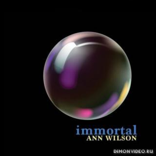 Ann Wilson (Heart) - Immortal (2018)
