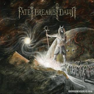 Fate Breaks Dawn - Deviate (2018)