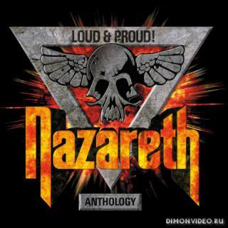 Nazareth - Loud & Proud! Anthology (Compilation) (2018)