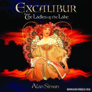 Excalibur - The Ladies of the Lake (2018)