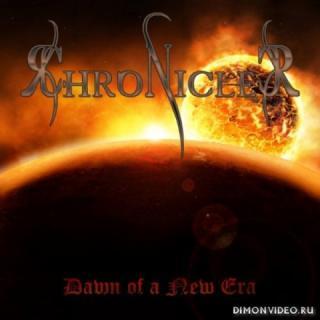 Chronicler - Dawn Of A New Era (2018)