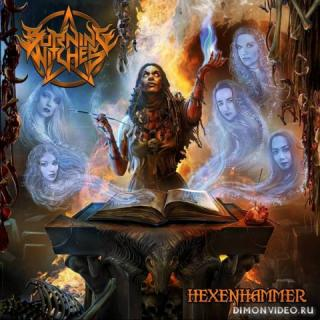 Burning Witches - Hexenhammer (Limited Edition) (2018)