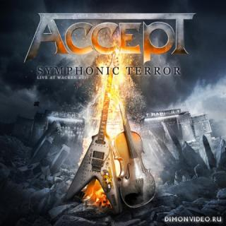 Accept - Symphonic Terror - Live at Wacken 2017 (Live) (2018)