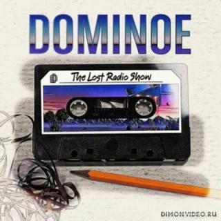 Dominoe - The Lost Radio Show (2018)