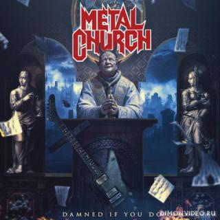 Metal Church - Damned If You Do (2018)