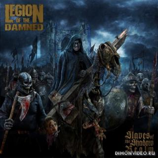 Legion of the Damned - Slaves of the Shadow Realm (Limited Edition) (2019)