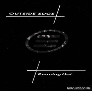 Outside Edge - Running Hot (1986)