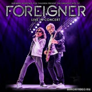 Foreigner - Live in Concert (Live) (2019)