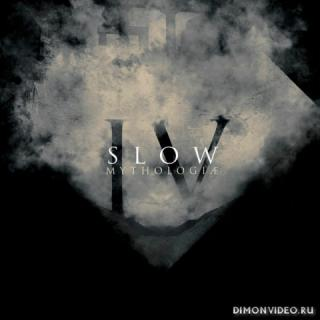 Slow - IV - Mythologiae (Mythologiæ) (2019)