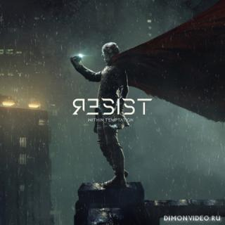 Within Temptation - Resist (Extended Deluxe Edition) (2019)