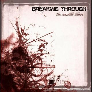 Breaking Through - Not A Saint