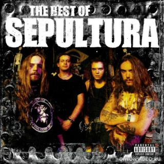 Sepultura - The Best Of (2006)