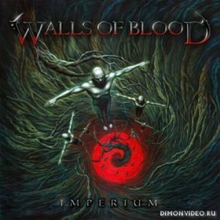 Walls Of Blood (Экс-гитарист Megadeth) - Imperium (2019)