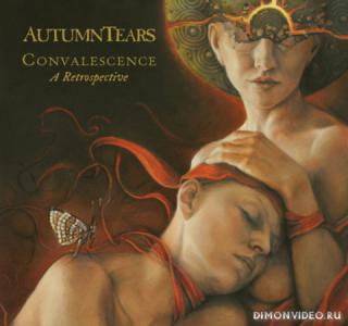 Autumn Tears - Convalescence: A Retrospective (2018)