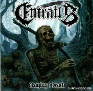 Entrails - Raging Death (2013)