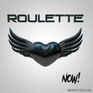 Roulette - Now! (2019)