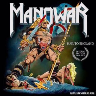 Manowar - Hail to England Imperial Edition MMXIX (2019)