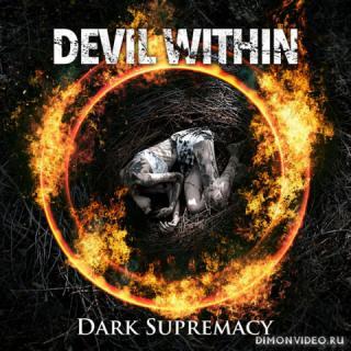 Devil Within - Dark Supremacy (2019)