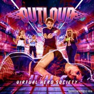 Outloud - Virtual Hero Society (Japanese Edition) (2018)