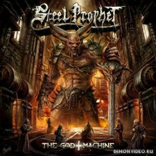 Steel Prophet - The God Machine (2019)
