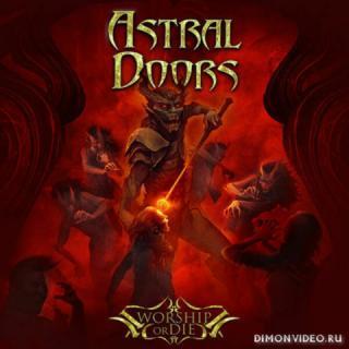 Astral Doors - Worship or Die (2019)