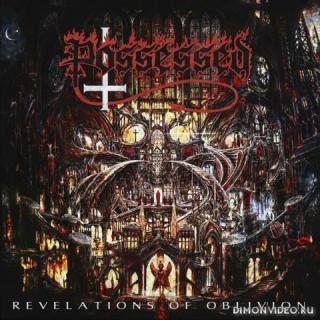 Possessed - Revelations of Oblivion (2019)
