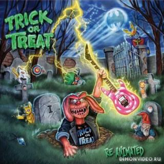 Trick Or Treat - Re-Animated (Japanese Edition) (2018)
