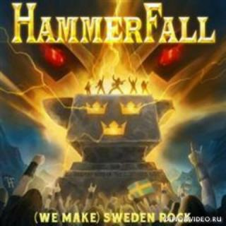HammerFall - (We Make) Sweden Rock (Single 2019)
