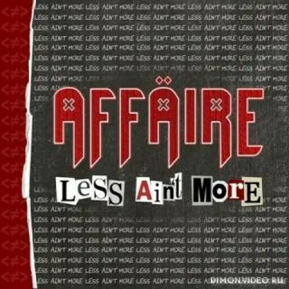 Affaire - Less Ain't More (2019)
