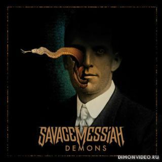 Savage Messiah - Demons (2019)